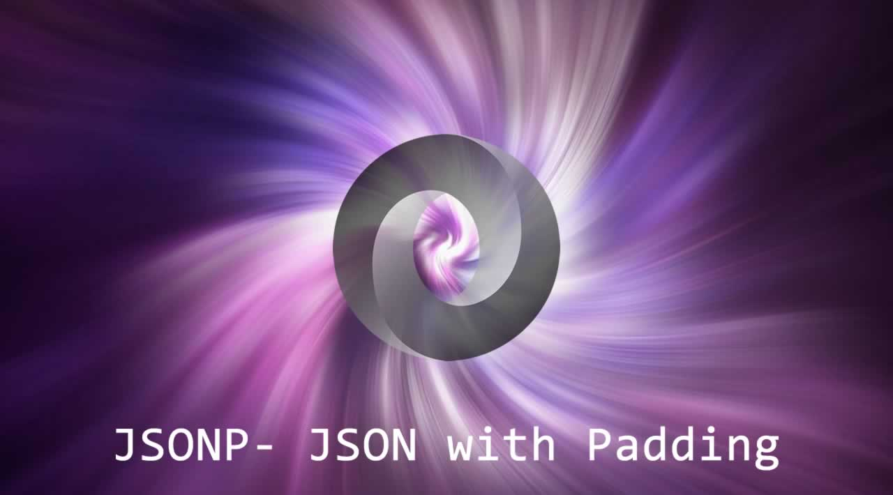 What is JSONP and why JSONP exists? Should you ever use it?