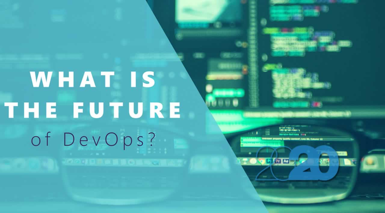 What is the future of DevOps in 2020?