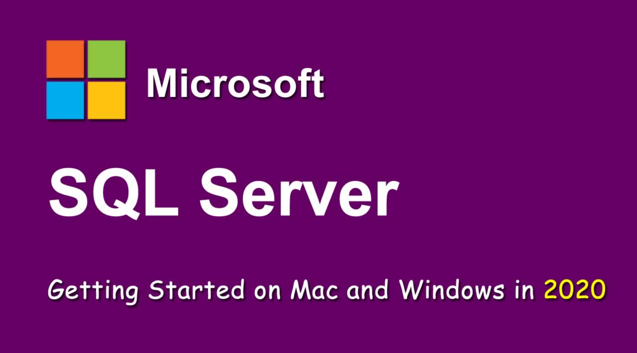 How to install SQL Server on Mac and Windows with sample Database