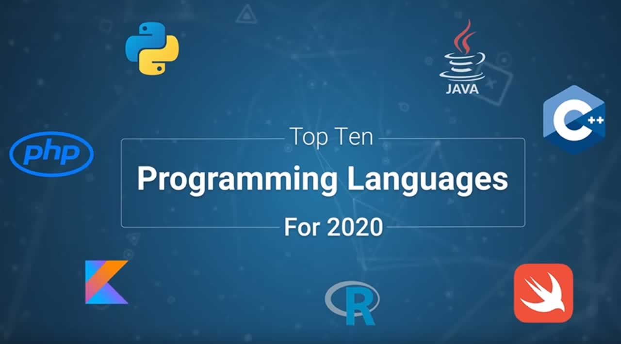 10 Programming Languages You Should Learn to Succeed in 2020