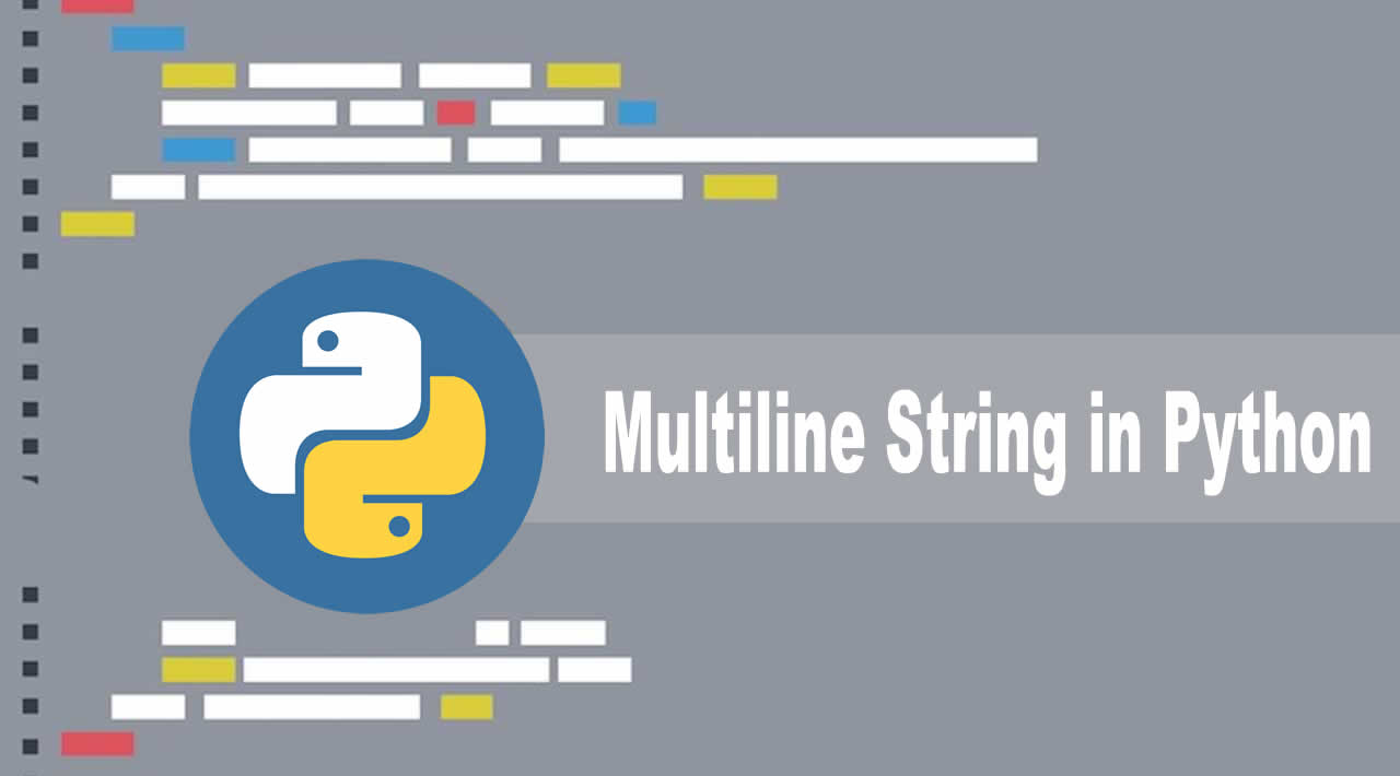 How to Create a  Multiline String in Python for Beginners