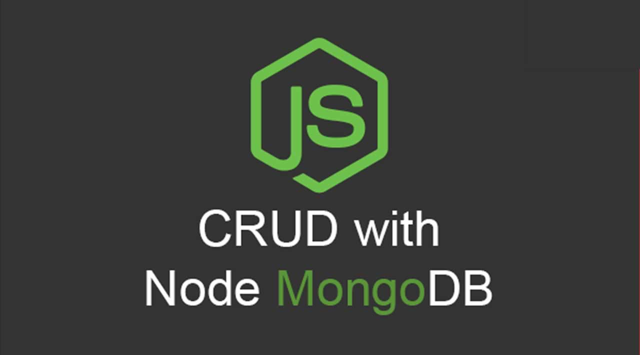 How to Perform the CRUD Operations Using MongoDB and Node.js?