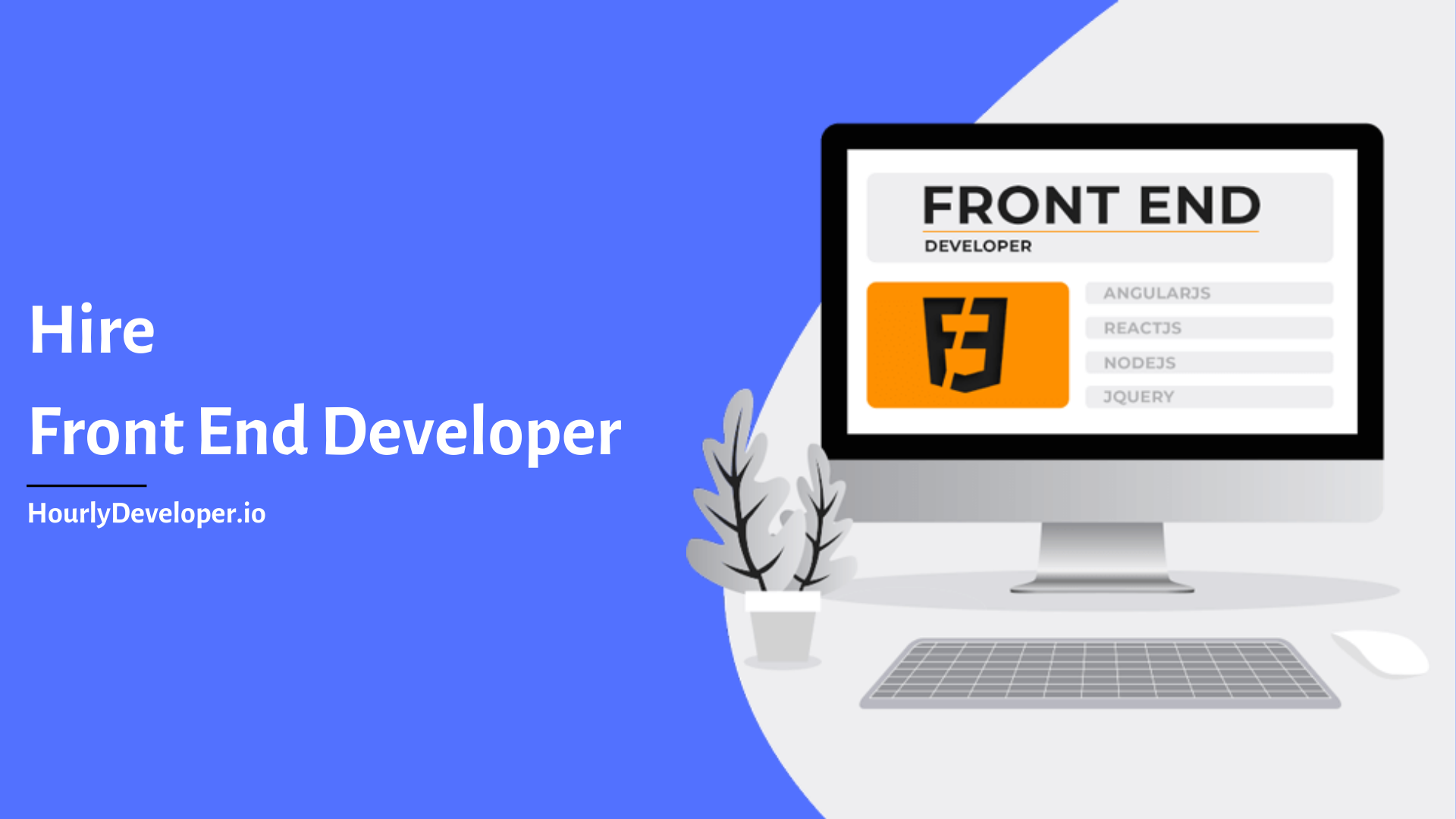 Hire Front End Developer