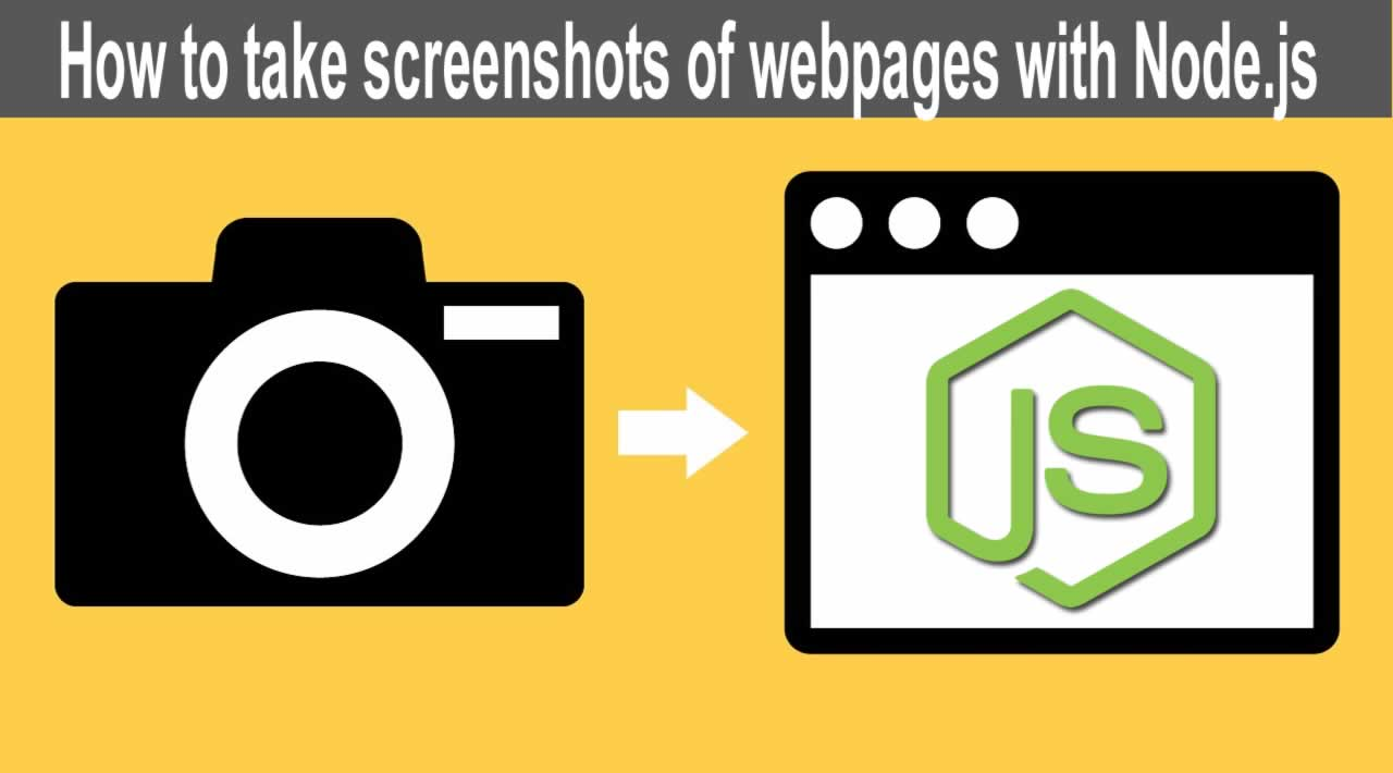 Node.js Tutorial | How to take screenshots of webpages with Node.js