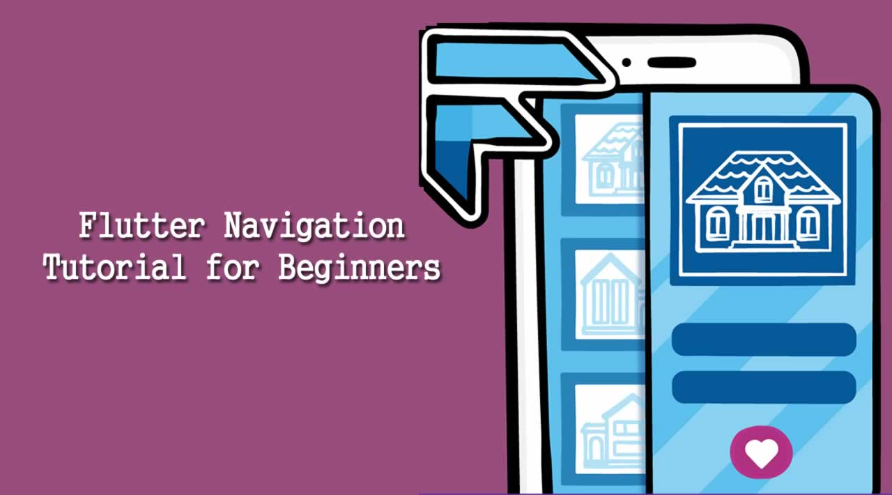 Flutter Navigation Tutorial for Beginners