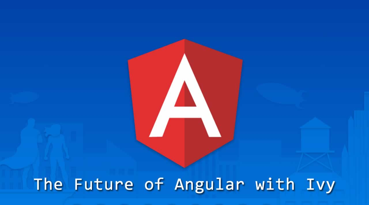 What is the Future of Angular with Ivy?