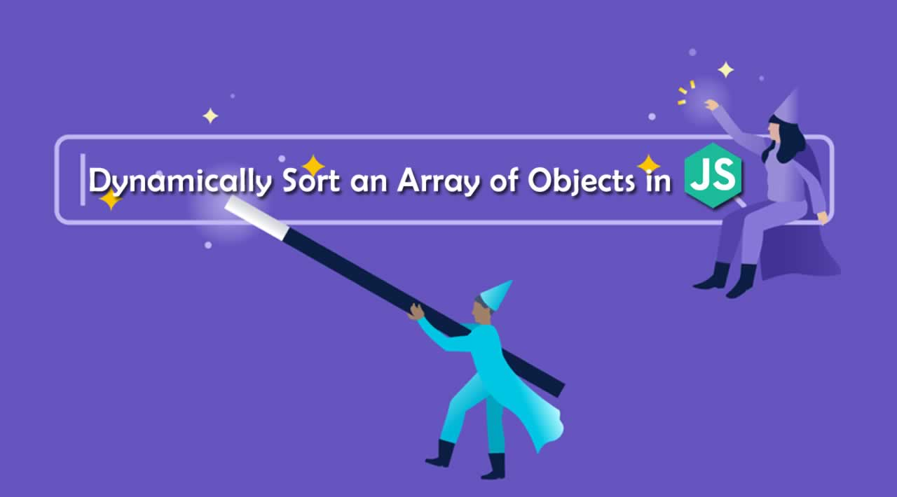 How to Dynamically Sort an Array of Objects in JavaScript