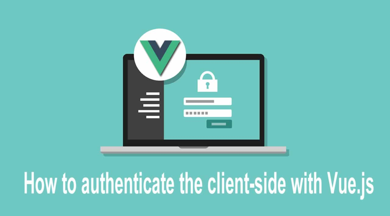 How to authenticate the client-side with Vue.js