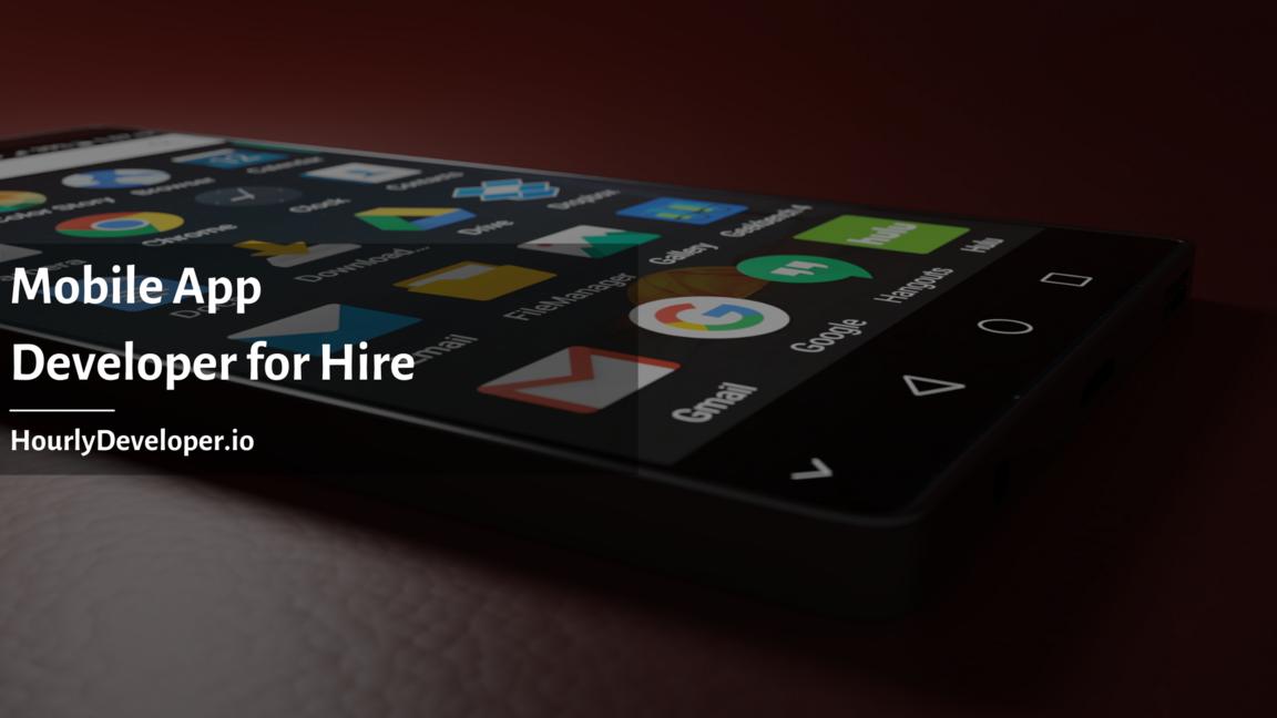 Mobile App Developer for Hire