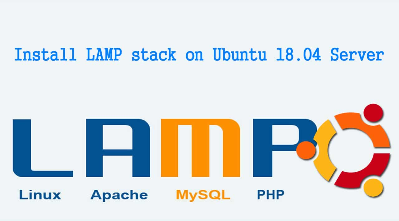 How to Install LAMP stack on Ubuntu 18.04 Server?
