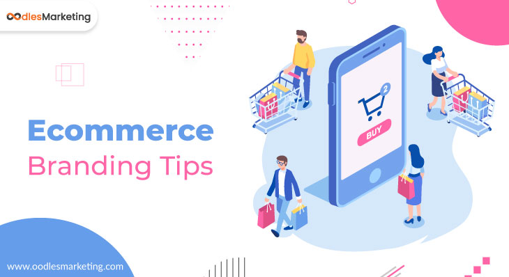 5 Ecommerce Branding Tips For Every Digital Marketing Service Provider