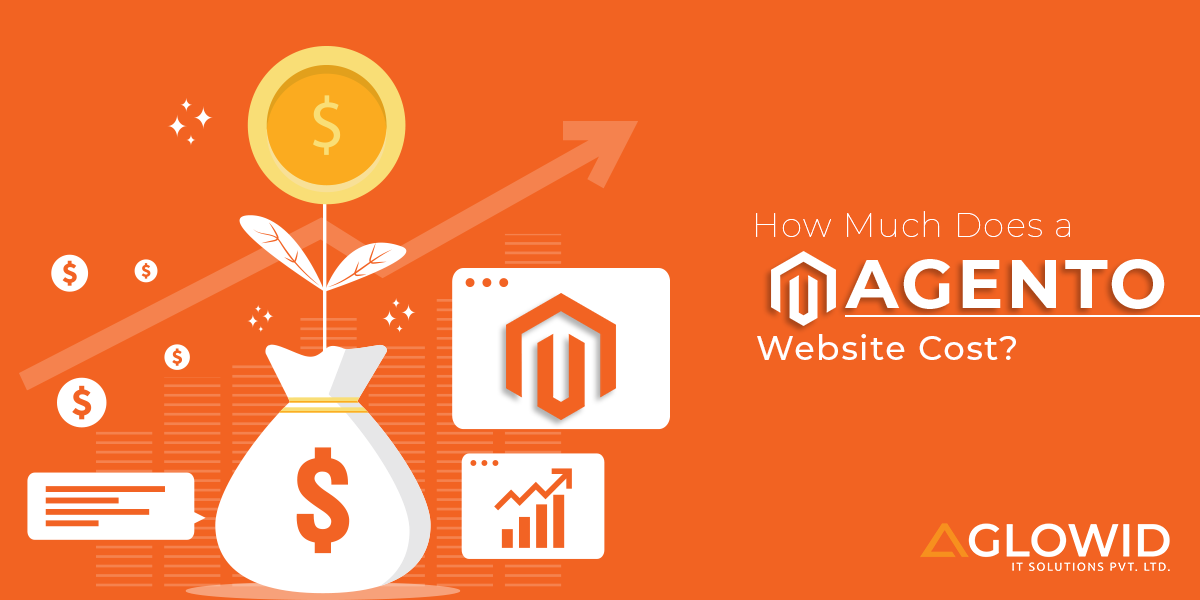 How Much Does a Magento Website Cost? by Ronak Patel