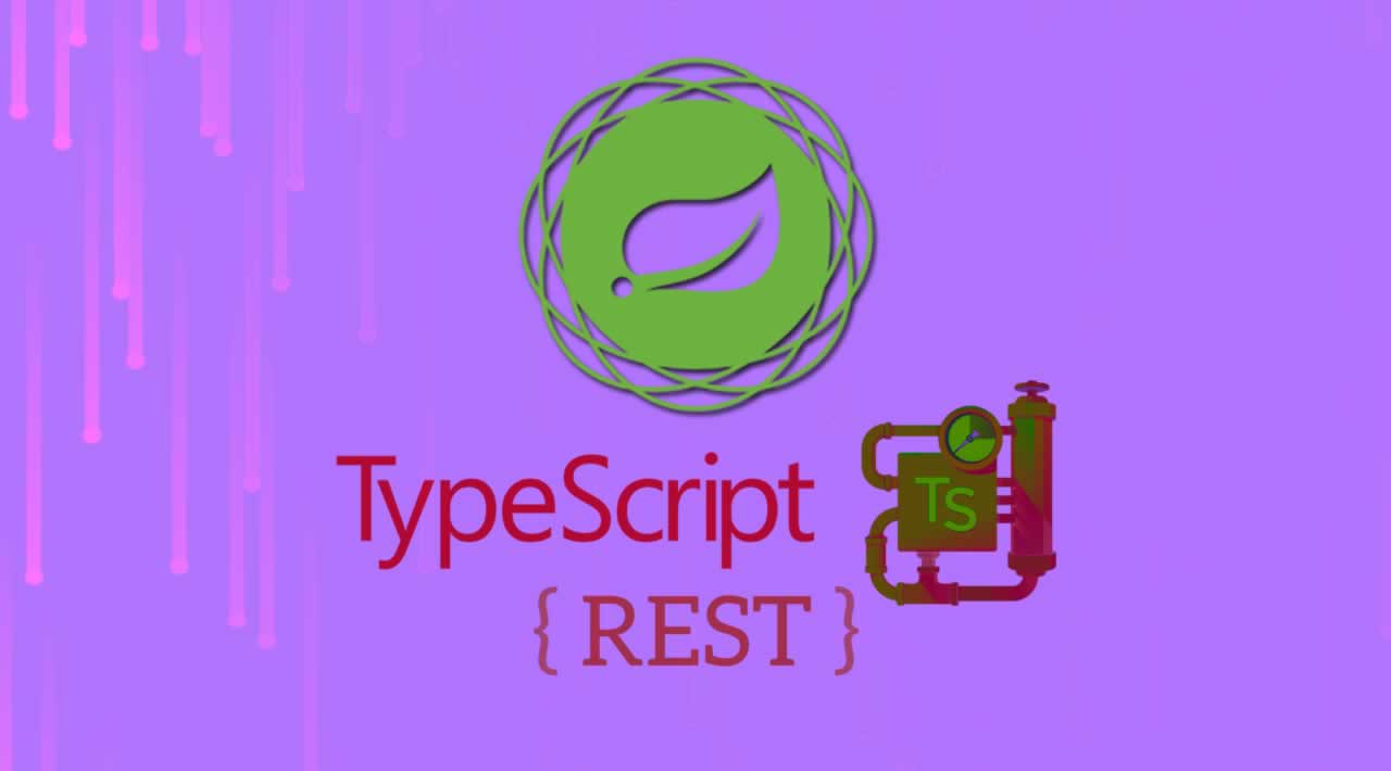 How to Create REST with Spring-rest-2-ts and TypeScript
