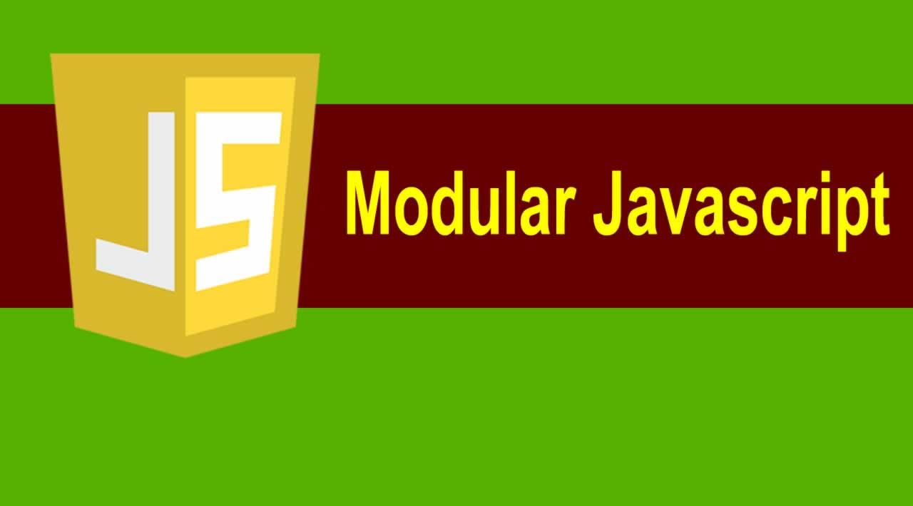 Modular Javascript | A Beginner's Guide