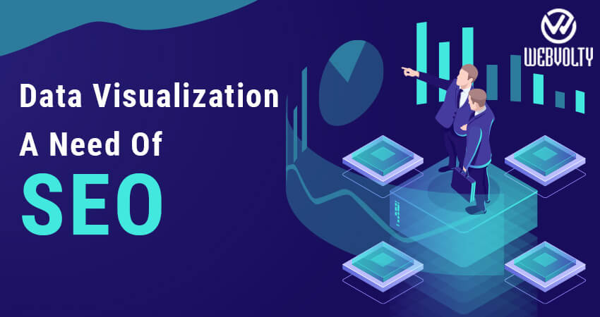 Data Visualization- A Need Of SEO