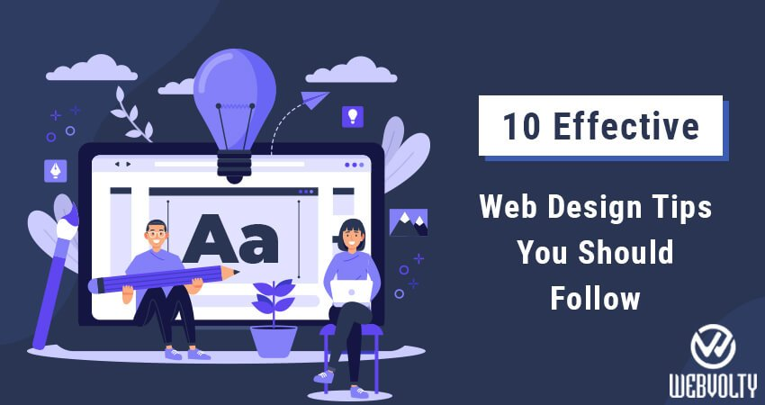 10 Effective Web Design Tips You Should Follow