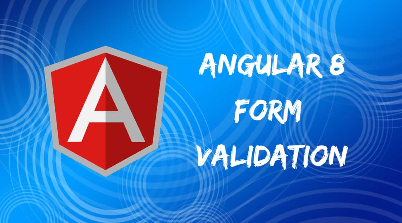 How to Create Custom Form Validator in Angular 8 Application?