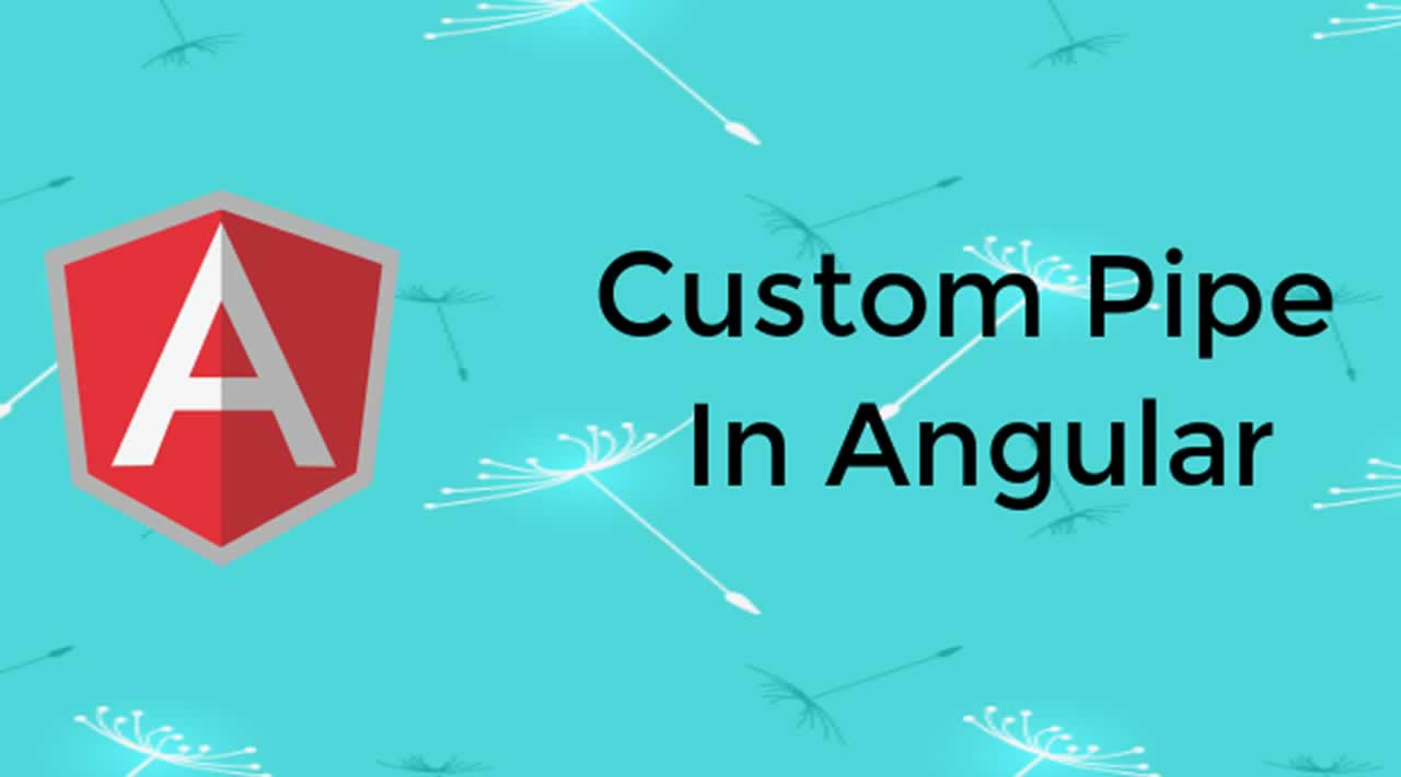 How to Build and Use Custom Pipes in Angular