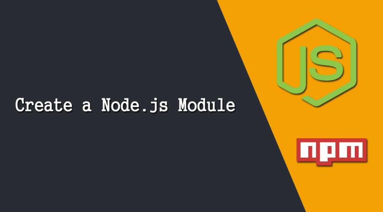 How To Create a Node.js Module?
