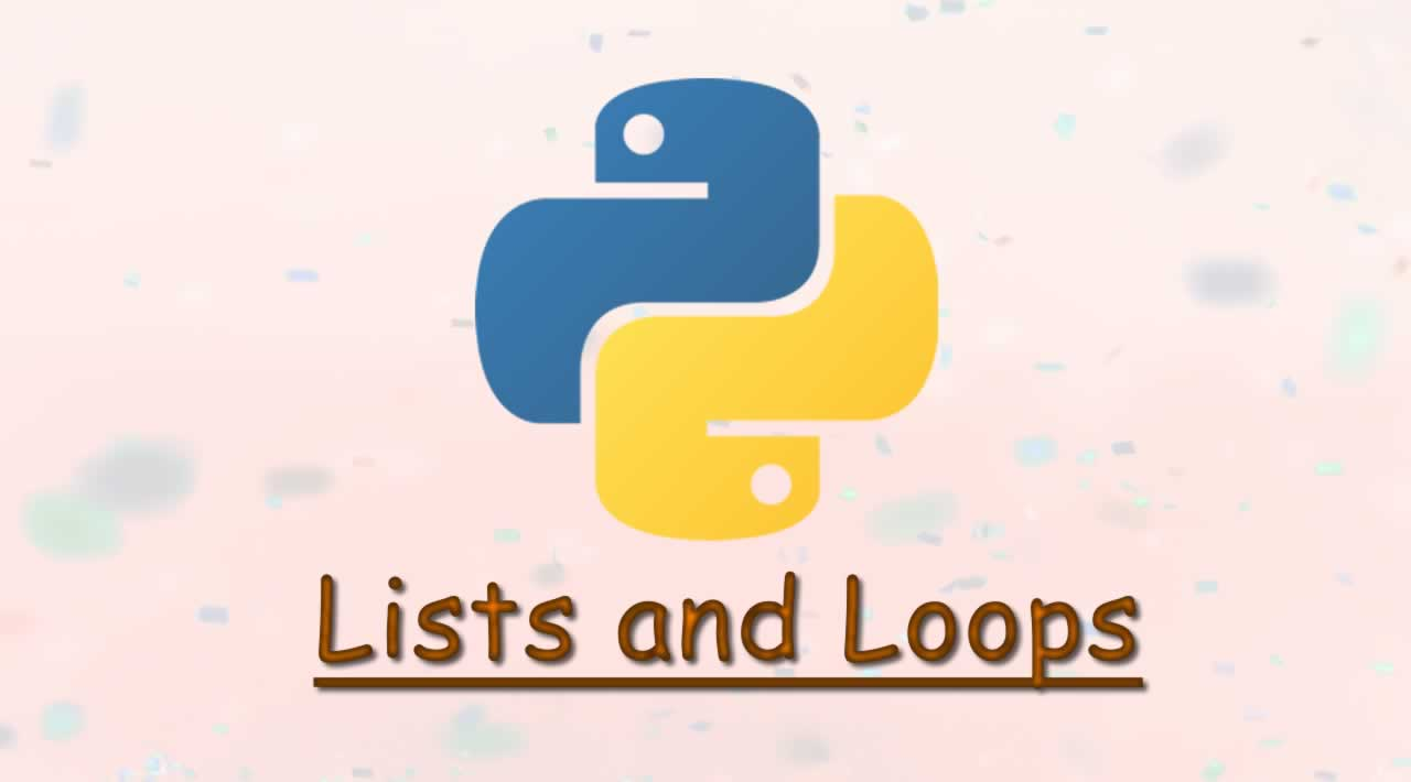 Lists and Loops in Python