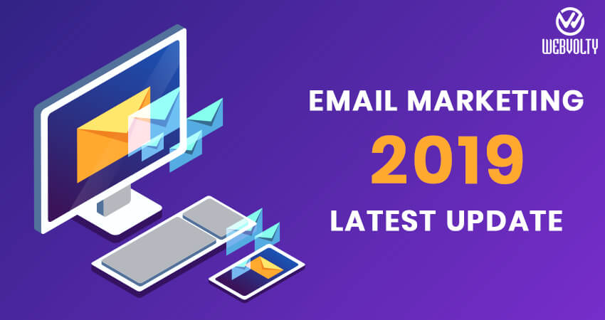 Email Marketing Latest Update 2019