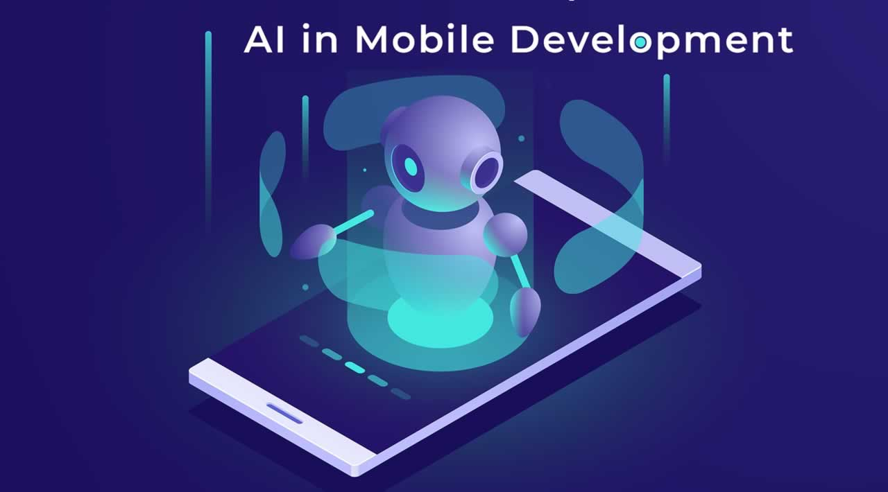 How use Artificial Intelligence for Mobile Apps Development