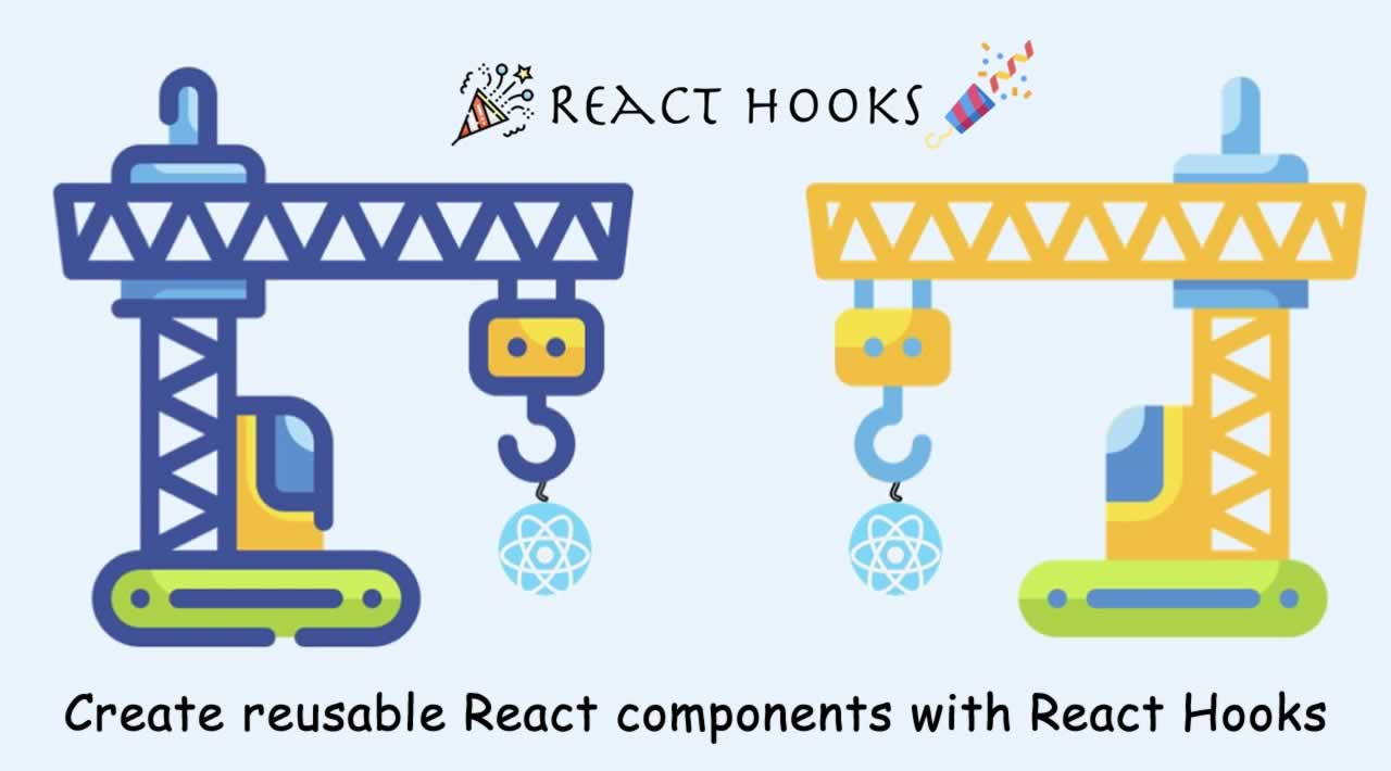How to create reusable React components with React Hooks?