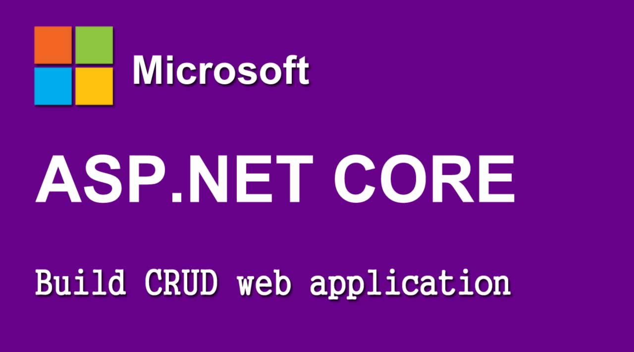 How to build CRUD Web Application using ASP.NET Core?