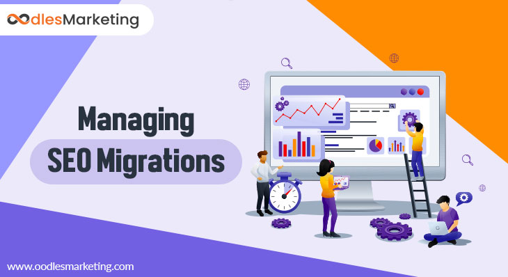 SEO Migrations: How to Manage Them Successfully