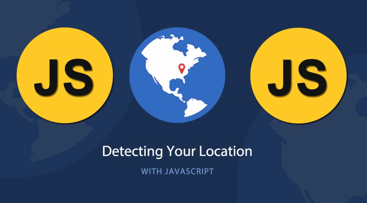 Detecting The Location of your Website's Visitors with JavaScript