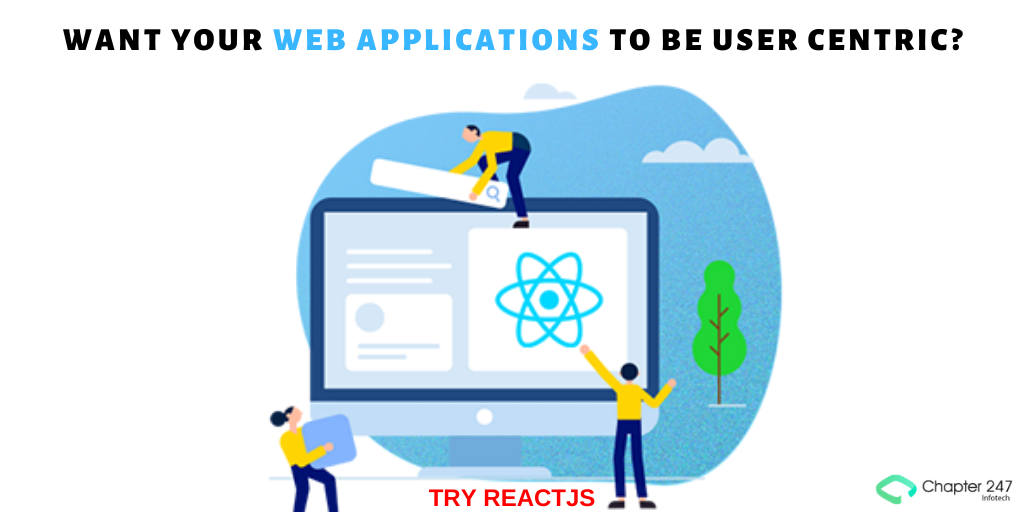 ReactJS Development Services | ReactJS Development Company - Chapter 247 Infotech