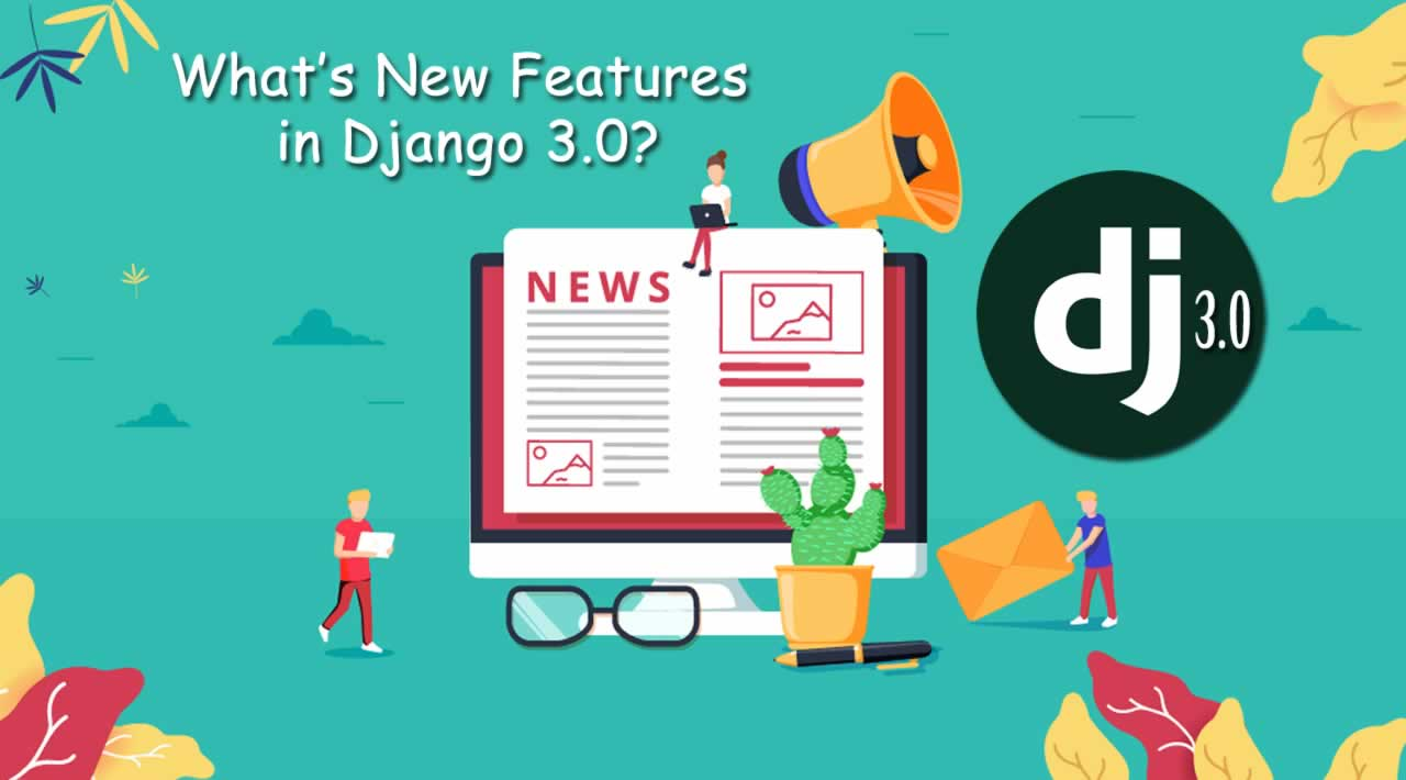 What's New Features in Django 3.0?
