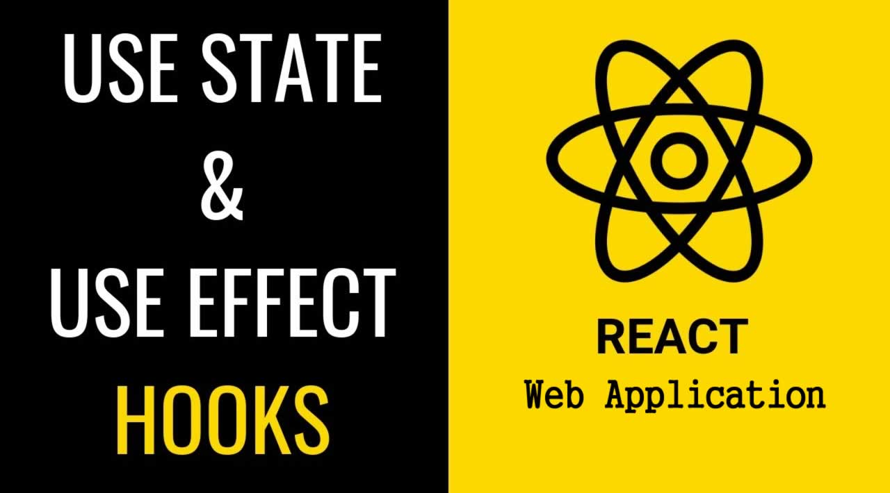 React Hooks: useState and useEffect in React.js Web Application