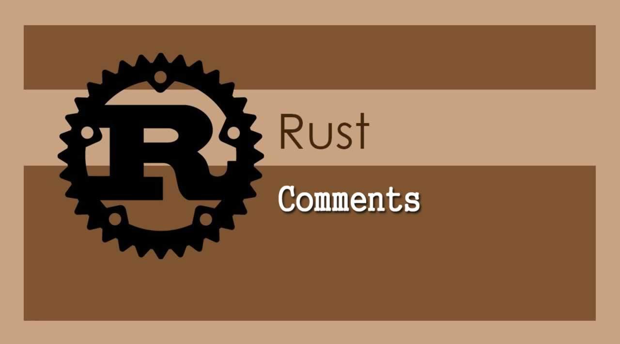The Rust Programming Language - Understanding Comments in Rust