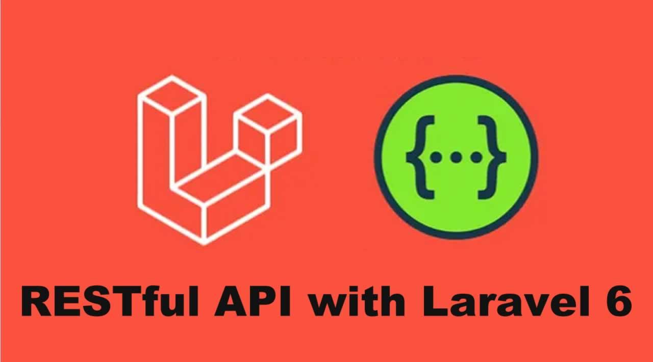 Build a RESTful API with Laravel 6