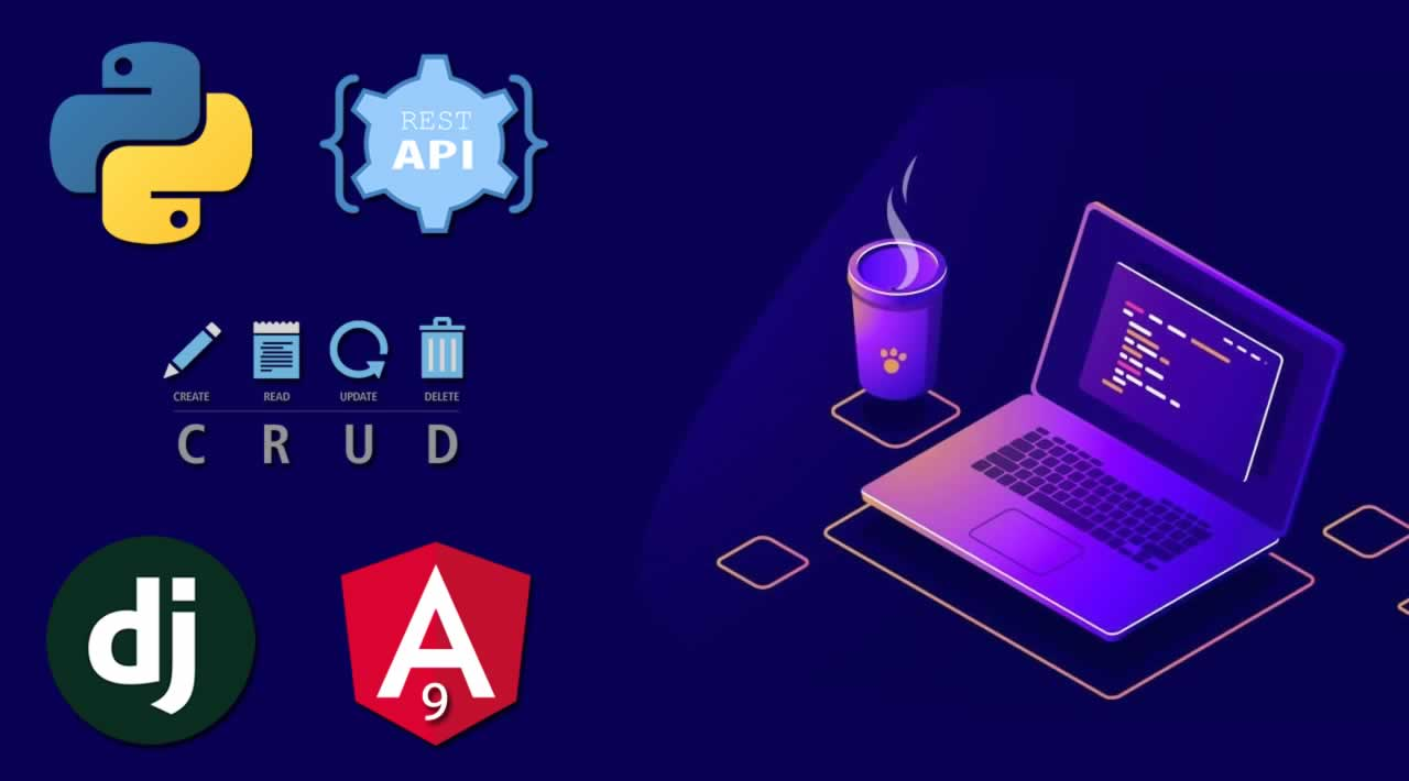 Building front-end apps with Angular 9 using Python/Django CRUD REST API