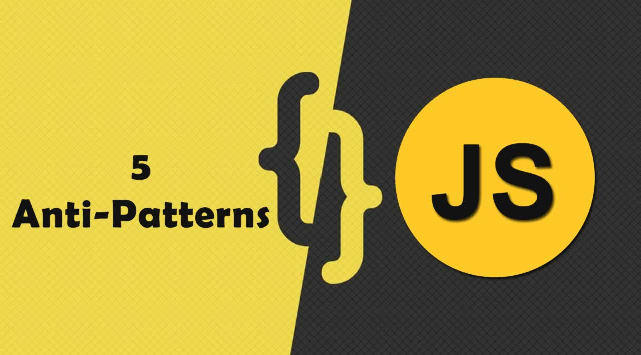 20 Anti Patterns to Avoid when Working with Collections in JavaScript