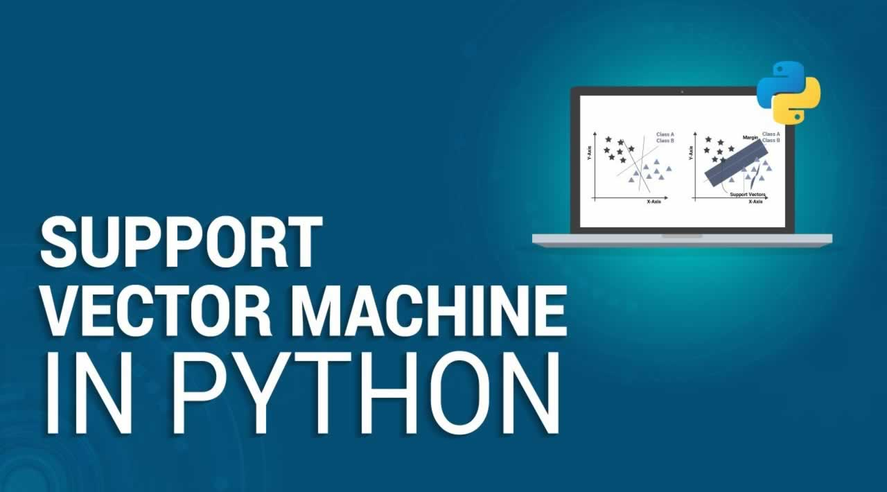 Support Vector Machine In Python - Machine Learning in Python Tutorial