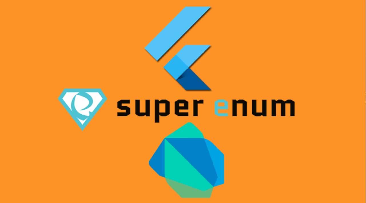 Learn Super Enum in Dart & Flutter