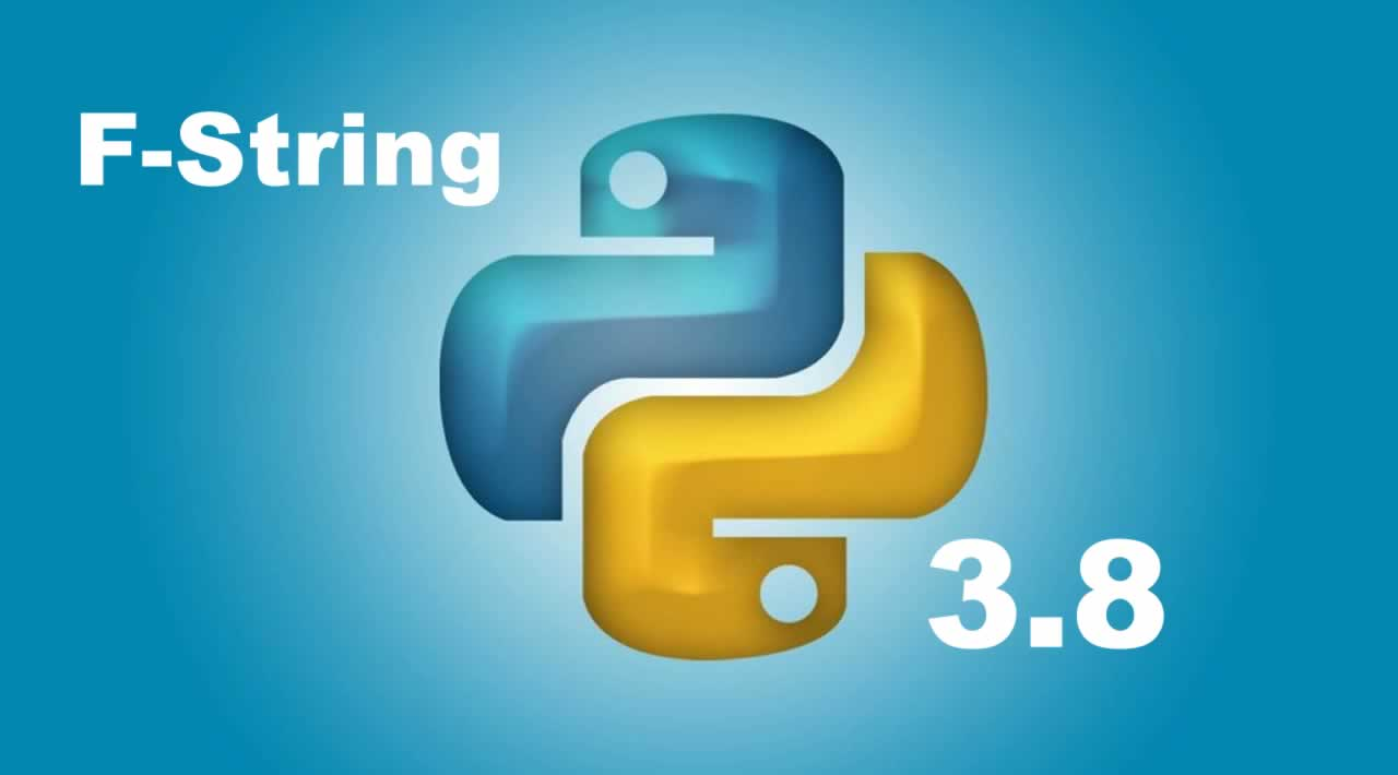 Learn about the String F features in Python 3.8
