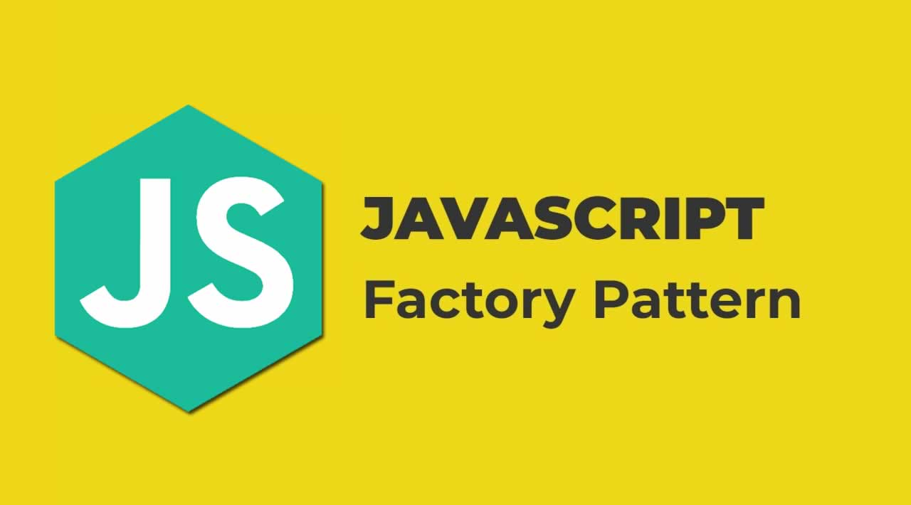 Understanding Design Patterns in JavaScript - Factory Pattern