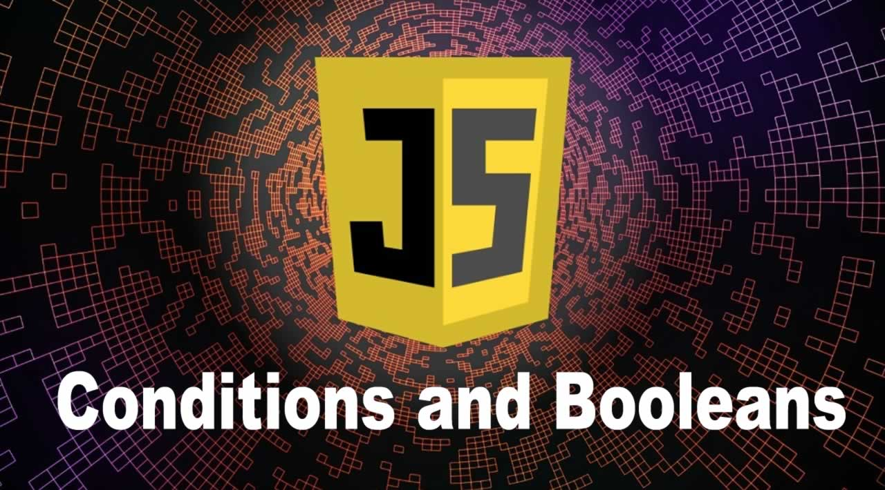 Javascript Tutorial   Conditions and Booleans in Javascript for Beginners