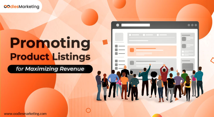 5 Effective Practices to Promote Your E-commerce Product Listings