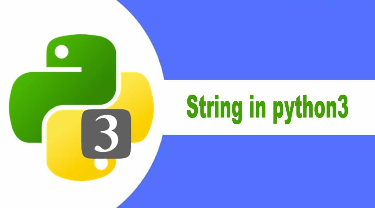 Python Tutorial | How to use string in python3 for Beginners