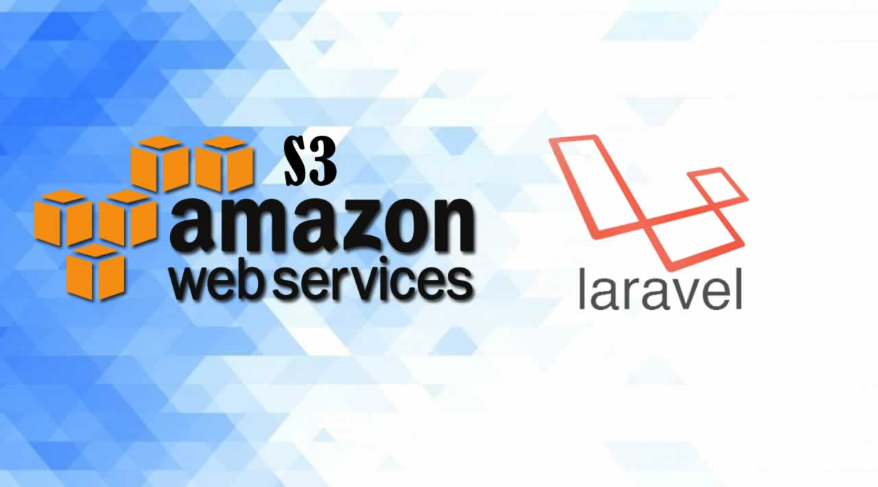 How To Setup and Upload Files to Amazon S3 in Laravel
