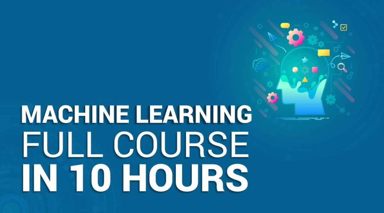 Machine Learning Full Course - Learn Machine Learning for Beginners