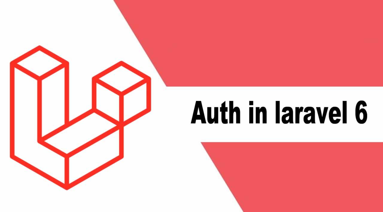 Laravel Tutorial : How to create auth in laravel 6