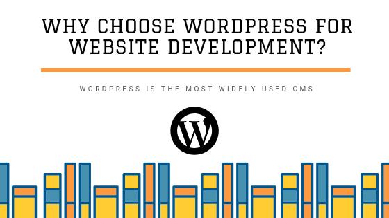 Why Choose WordPress for Website Development?