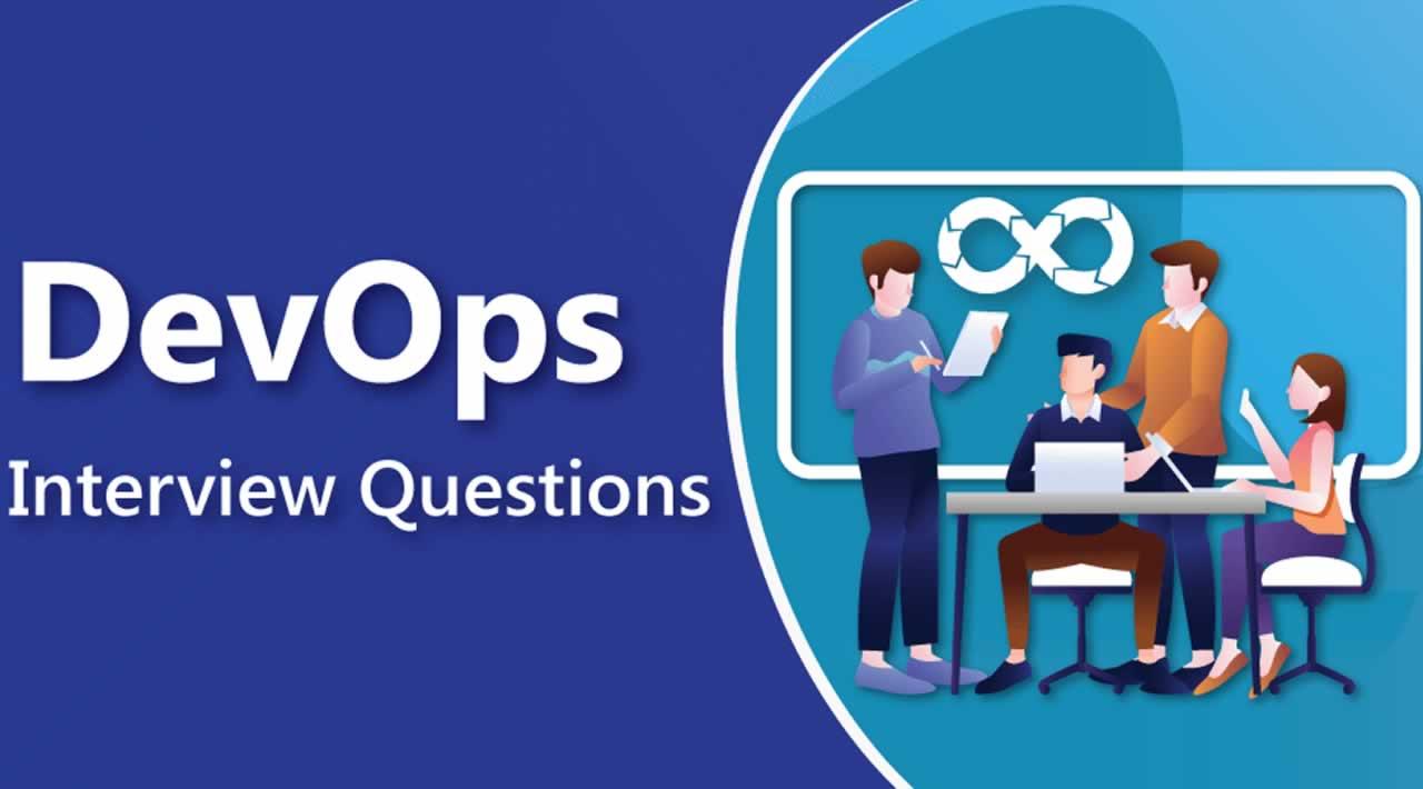 Top 100 DevOps Interview Questions You Must Prepare in 2020