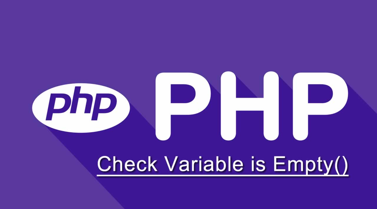 How to Check Variable is Empty() in PHP